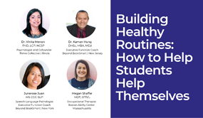 Building Healthy Routines How to Help Students Help Themselves