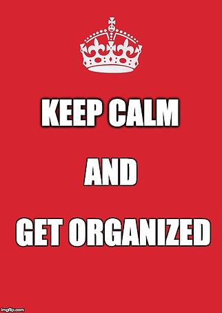 Keep calm and get organized: How to help you child get organized