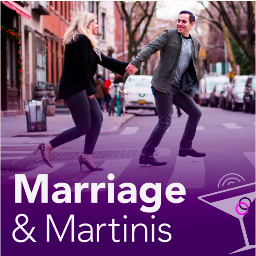 Marriage and Martinis podcast