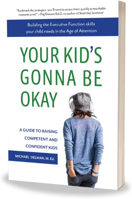 Book Review Bright Kids Who Cant Keep >> Book Your Kid S Gonna Be Okay Michael Delman