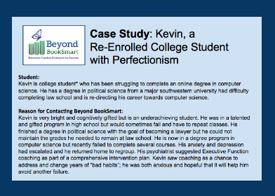 Perfectionism In Students Case Study In >> Executive Function Coaching Case Study Kevin College Student