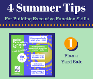 Summer Tips to Build Executive Function Skills